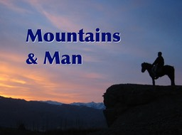 Mountains & Man